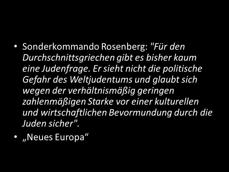 Sonderkommando Rosenberg: Für den Durchschnittsgriechen gibt es bisher kaum eine Judenfrage.