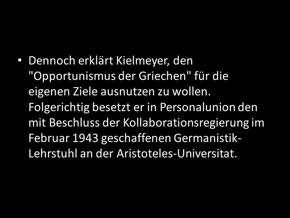 Dennoch erklärt Kielmeyer, den