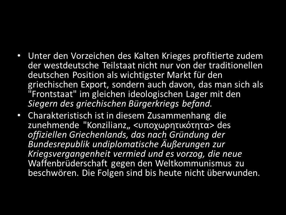 Unter den Vorzeichen des Kalten Krieges profitierte zudem der westdeutsche Teilstaat nicht nur von der traditionellen deutschen Position als wichtigst