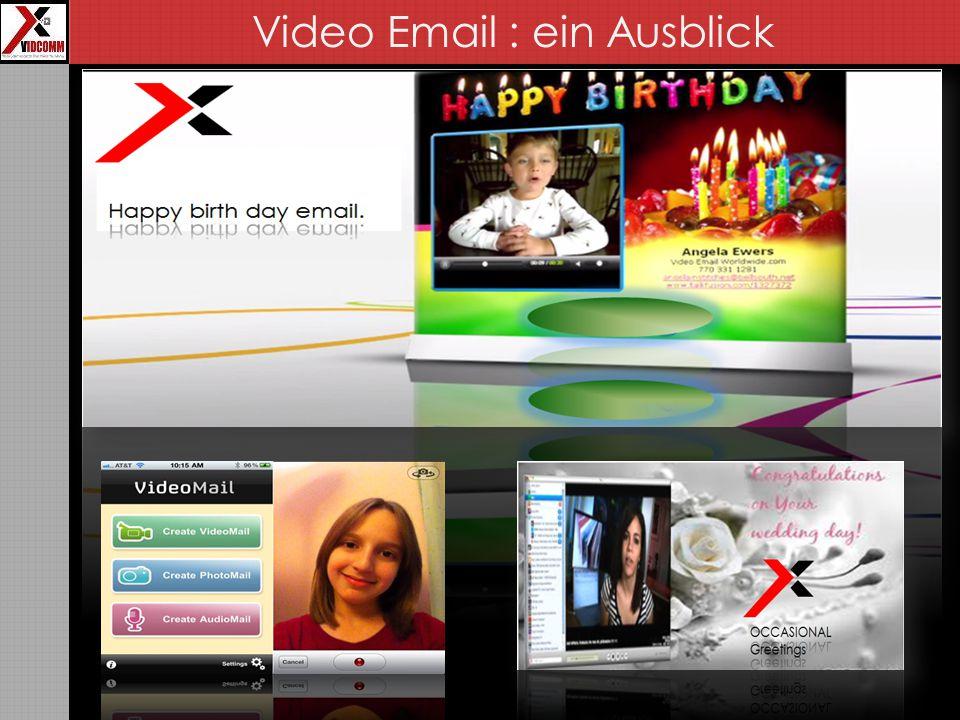 Video Email : ein Ausblick