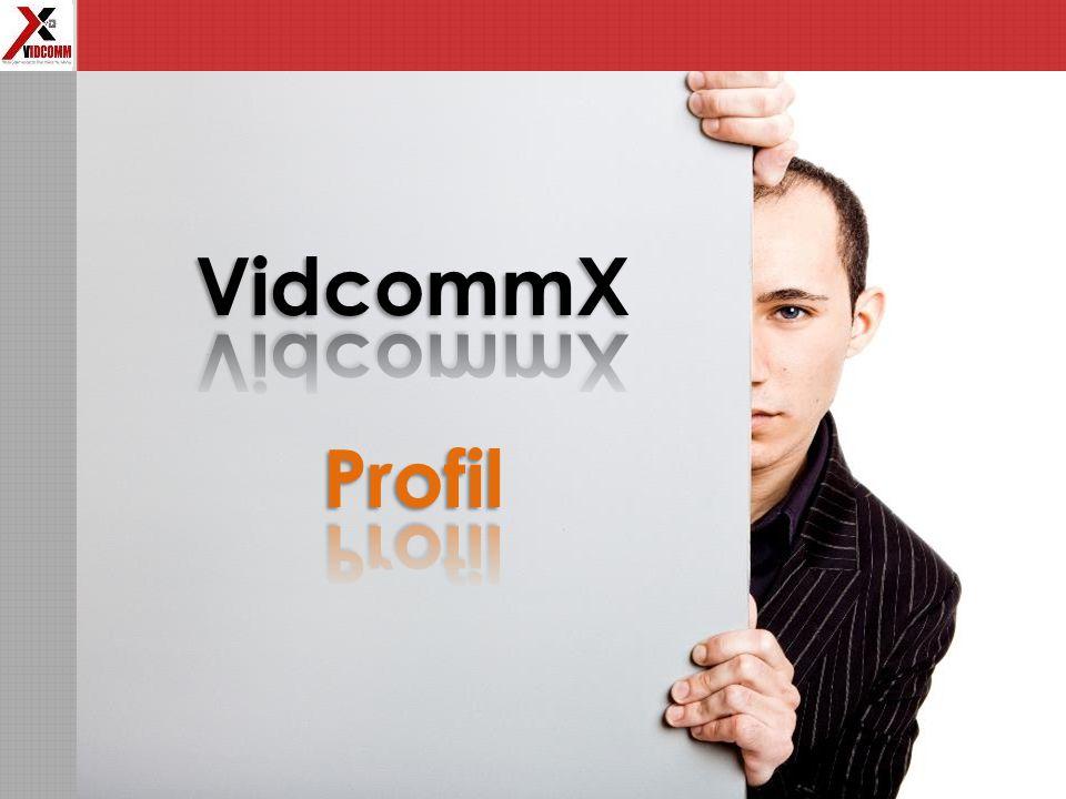 VidcommX LLC.Registriert in Dubai.