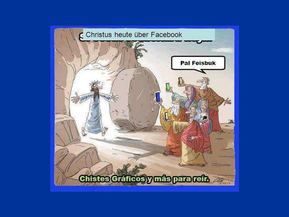 Christus heute über Facebook