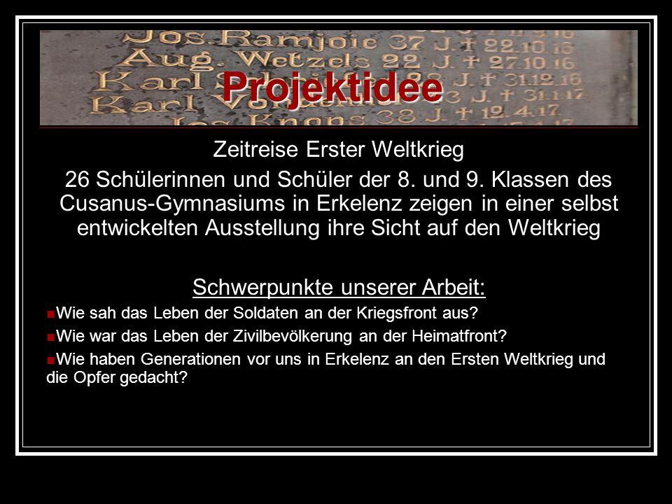 Zeitreise Erster Weltkrieg 26 Schülerinnen und Schüler der 8. und 9. Klassen des Cusanus-Gymnasiums in Erkelenz zeigen in einer selbst entwickelten Au