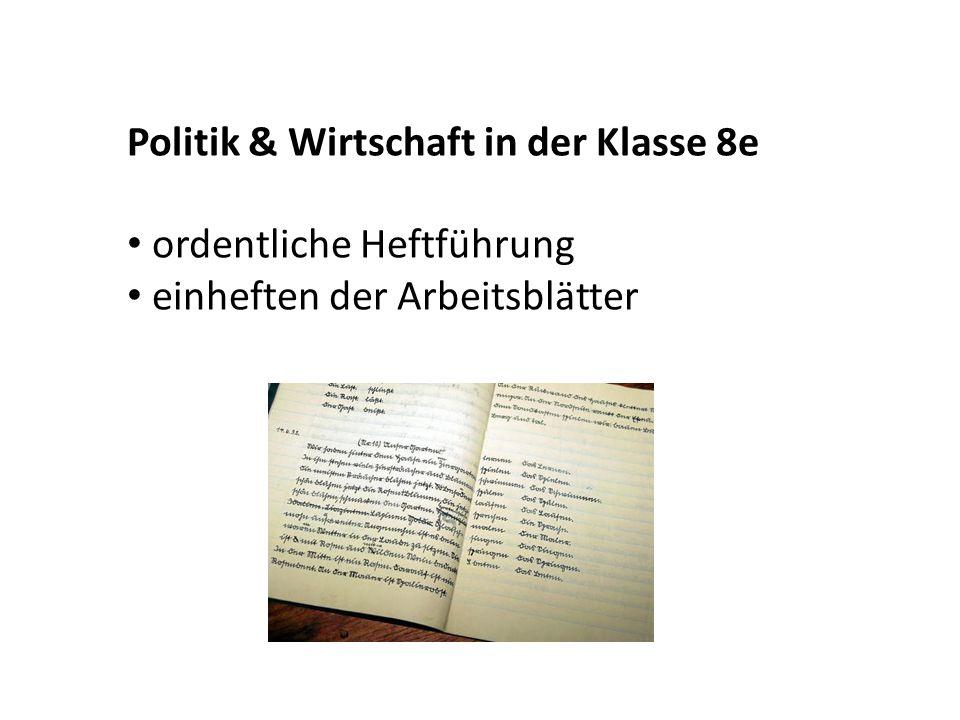 Politik & Wirtschaft in der Klasse 8e Stundenprotokoll schreiben (ca. ½ Seite)
