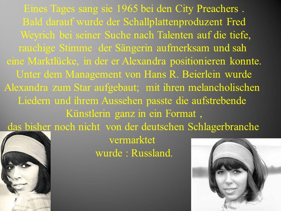 Eines Tages sang sie 1965 bei den City Preachers. Bald darauf wurde der Schallplattenproduzent Fred Weyrich bei seiner Suche nach Talenten auf die tie