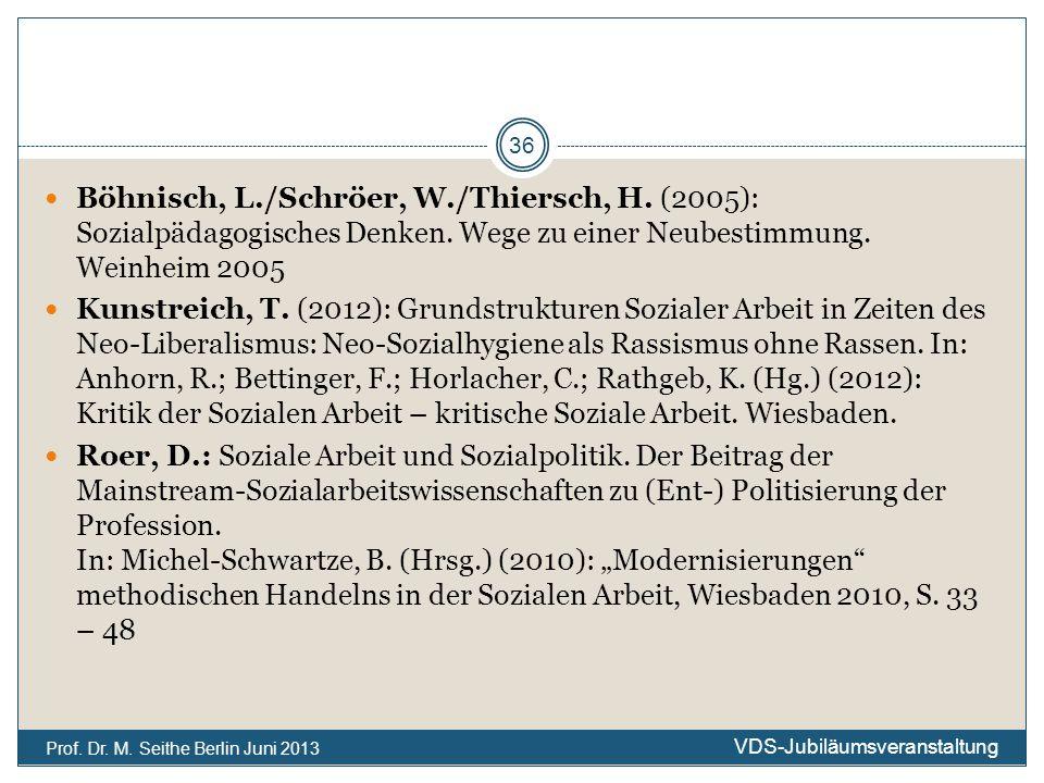 Böhnisch, L./Schröer, W./Thiersch, H. (2005): Sozialpädagogisches Denken. Wege zu einer Neubestimmung. Weinheim 2005 Kunstreich, T. (2012): Grundstruk