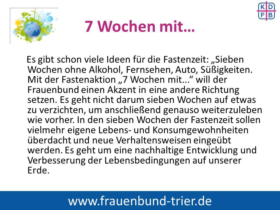 """7 Wochen mit… Es gibt schon viele Ideen für die Fastenzeit: """"Sieben Wochen ohne Alkohol, Fernsehen, Auto, Süßigkeiten. Mit der Fastenaktion """"7 Wochen"""