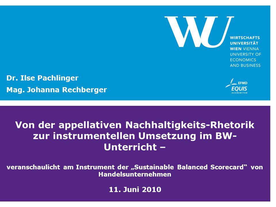 """Von der appellativen Nachhaltigkeits-Rhetorik zur instrumentellen Umsetzung im BW- Unterricht – veranschaulicht am Instrument der """"Sustainable Balance"""