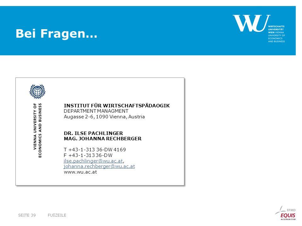 INSTITUT FÜR WIRTSCHAFTSPÄDAOGIK DEPARTMENT MANAGMENT Augasse 2-6, 1090 Vienna, Austria DR. ILSE PACHLINGER MAG. JOHANNA RECHBERGER T +43-1-313 36-DW