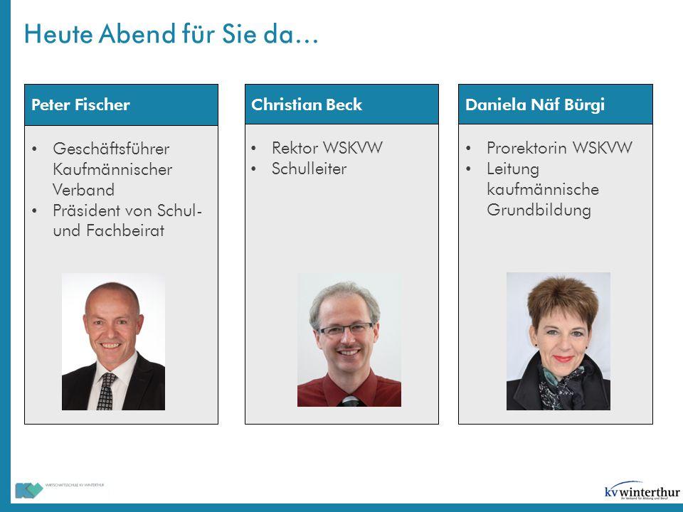 Daniela Näf Bürgi Prorektorin WSKVW Leitung kaufmännische Grundbildung Peter Fischer Geschäftsführer Kaufmännischer Verband Präsident von Schul- und F