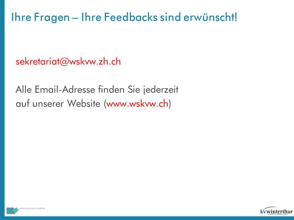 Ihre Fragen – Ihre Feedbacks sind erwünscht! sekretariat@wskvw.zh.ch Alle Email-Adresse finden Sie jederzeit auf unserer Website (www.wskvw.ch)