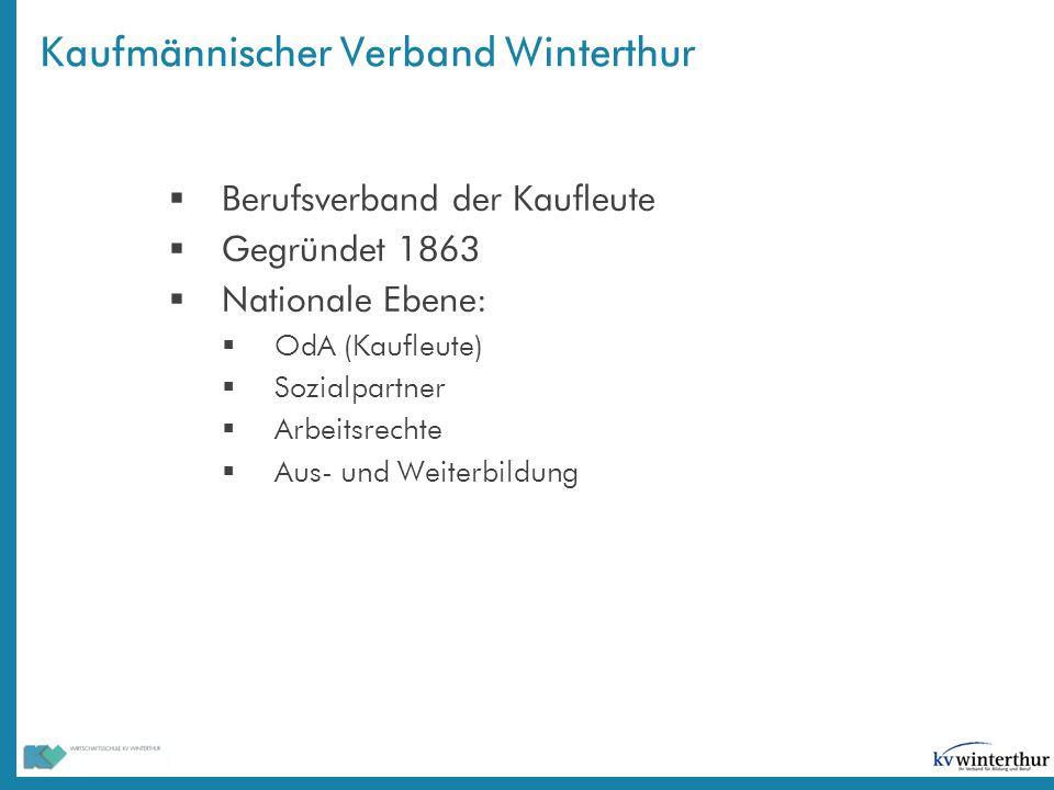 Kaufmännischer Verband Winterthur  Berufsverband der Kaufleute  Gegründet 1863  Nationale Ebene:  OdA (Kaufleute)  Sozialpartner  Arbeitsrechte