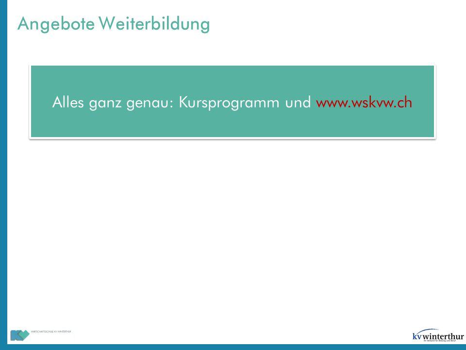 Angebote Weiterbildung Alles ganz genau: Kursprogramm und www.wskvw.ch