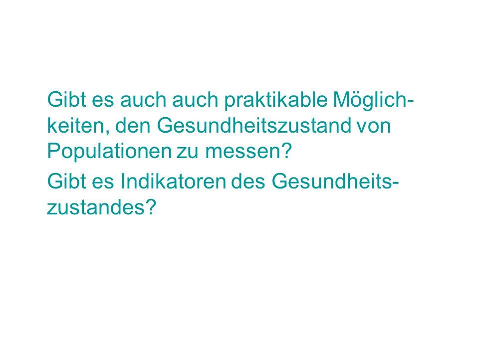 Kein Indikator des Gesundheitszustandes: Fertilitätsrate Deutschland 2003 grün: mehr als 1,7 gelb: 1,51 bis 1,7 orange: 1,41 bis 1,5 rosa: 1,31 bis 1,4 rot: 1,3 und weniger