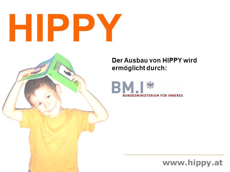 www.hippy.at HIPPY Der Ausbau von HIPPY wird ermöglicht durch: