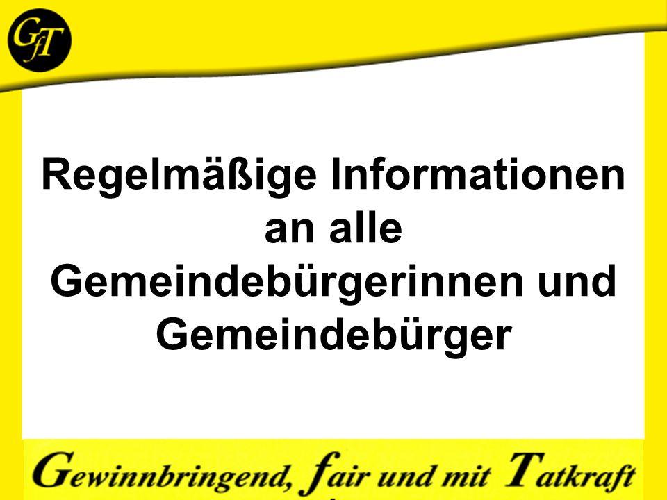 Regelmäßige Informationen an alle Gemeindebürgerinnen und Gemeindebürger