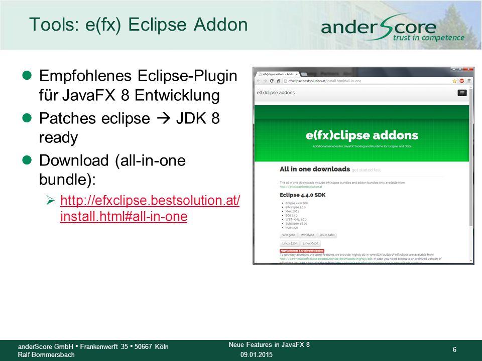 09.01.2015 17 anderScore GmbH Frankenwerft 35 50667 Köln Ralf Bommersbach Neue Features in JavaFX 8 Links Code Samples und Slides dieser Präsentation https://github.com/mjohenneken/anderscore-FrOSCon-2014 Scenebuilder 2.0 : http://www.oracle.com/technetwork/java/javase/downloads/javafxscenebuilder-info-2157684.html Getting started with JavaFX and Overview of Key Features http://docs.oracle.com/javase/8/javafx/get-started-tutorial/javafx_get_started.htm#JFXST783 Oracle Java Documentation: Getting Started with JavaFX 3D Graphics http://docs.oracle.com/javase/8/javafx/graphics-tutorial/javafx-3d-graphics.htm Oracle Java Documentation: How do I run a sample Application (including 3DViewer.jar) http://docs.oracle.com/javase/8/javafx/get-started-tutorial/jfx-overview.htm#BABHGFAH Oracle Java Documentation: Rich Text API Samples https://wikis.oracle.com/display/OpenJDK/Rich+Text+API+Samples