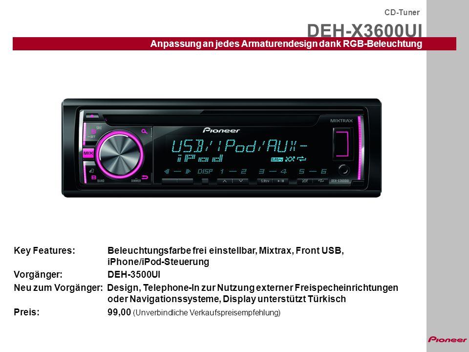DEH-X3600UI CD-Tuner Anpassung an jedes Armaturendesign dank RGB-Beleuchtung Key Features:Beleuchtungsfarbe frei einstellbar, Mixtrax, Front USB, iPho