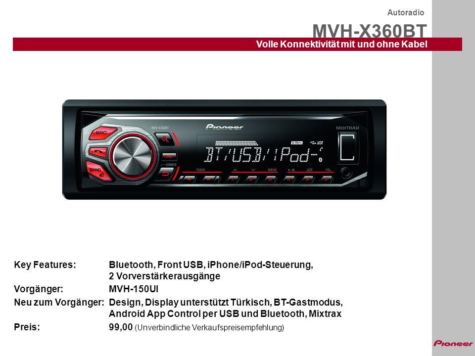 MVH-X360BT Autoradio Volle Konnektivität mit und ohne Kabel Die Ausstattung im Detail: RDS mit EON und PTY UKW/MW/LW, 24 Stationsspeicher BSM (Best Station Memory) USB-In auf der Frontplatte Direkte iPod/iPhone-Steuerung über USB inkl.