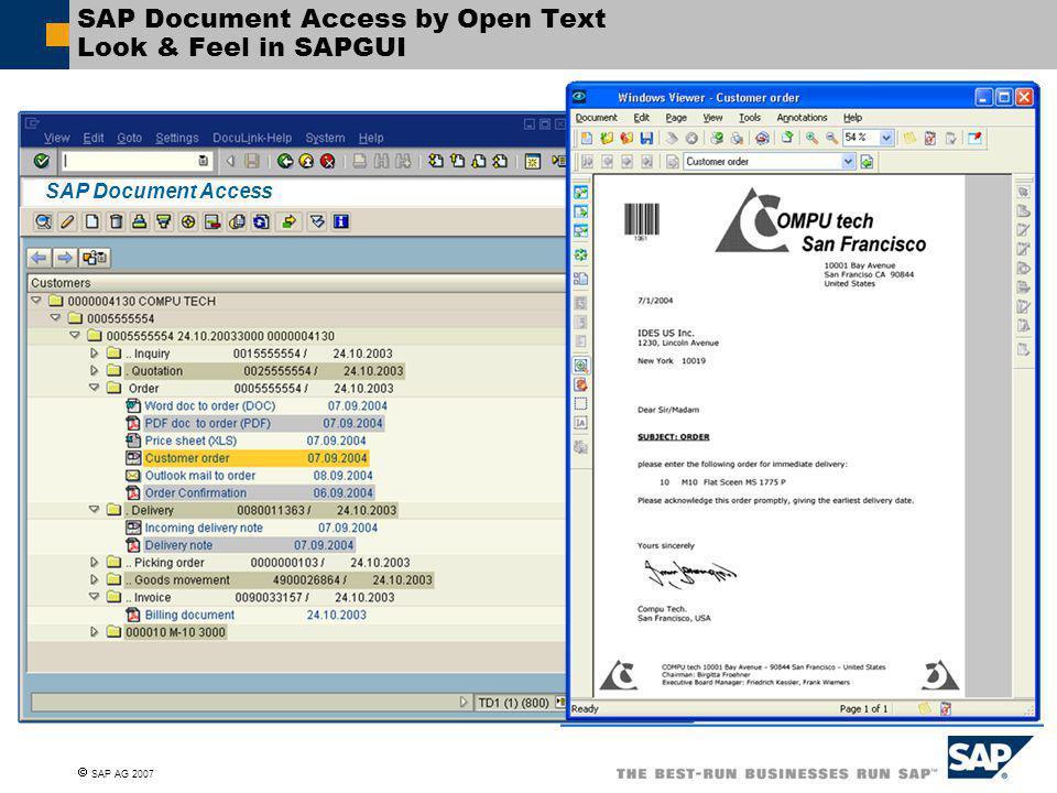  SAP AG 2007 SAP Document Access SAP Document Access by Open Text Look & Feel in SAPGUI