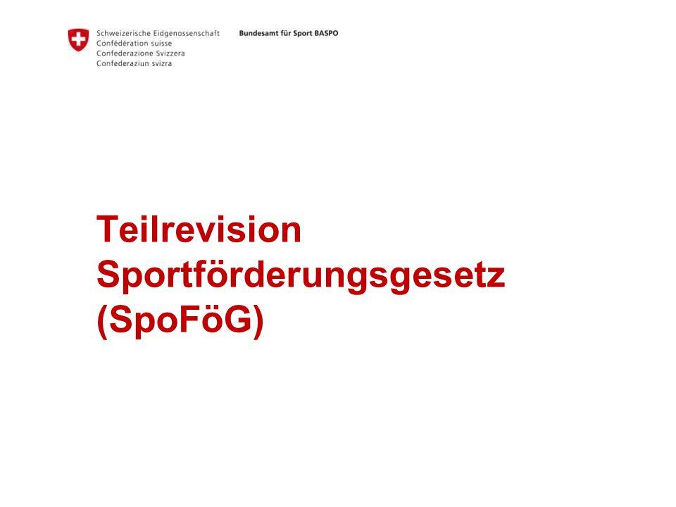 Teilrevision Sportförderungsgesetz (SpoFöG)