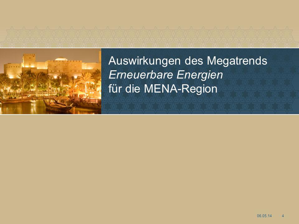 Auswirkungen des Megatrends Erneuerbare Energien für die MENA-Region 06.05.144