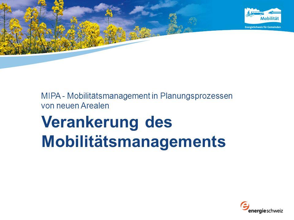 Nutzungsplanung MIPA - Verankerung des Mobilitätsmanagements Mai 2014 33 Quelle: MIPA-Handbuch «Verankerung des Mobilitätsmanagements» Parkplatzverordnung PPV der Stadt Zürich (Revisionsfassung 2010) Art.