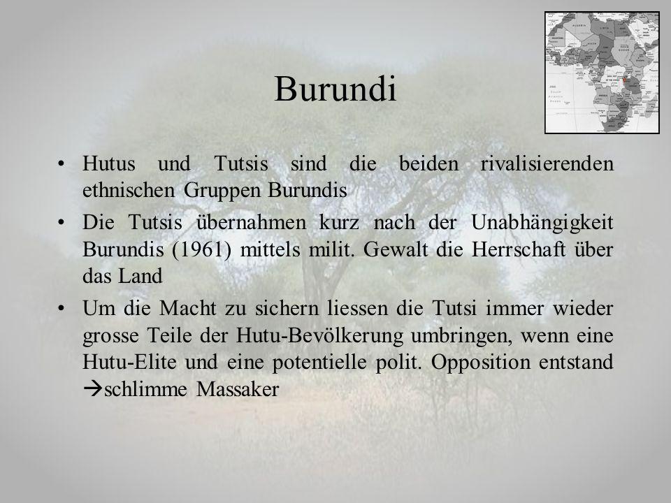 Hutus und Tutsis sind die beiden rivalisierenden ethnischen Gruppen Burundis Die Tutsis übernahmen kurz nach der Unabhängigkeit Burundis (1961) mittel