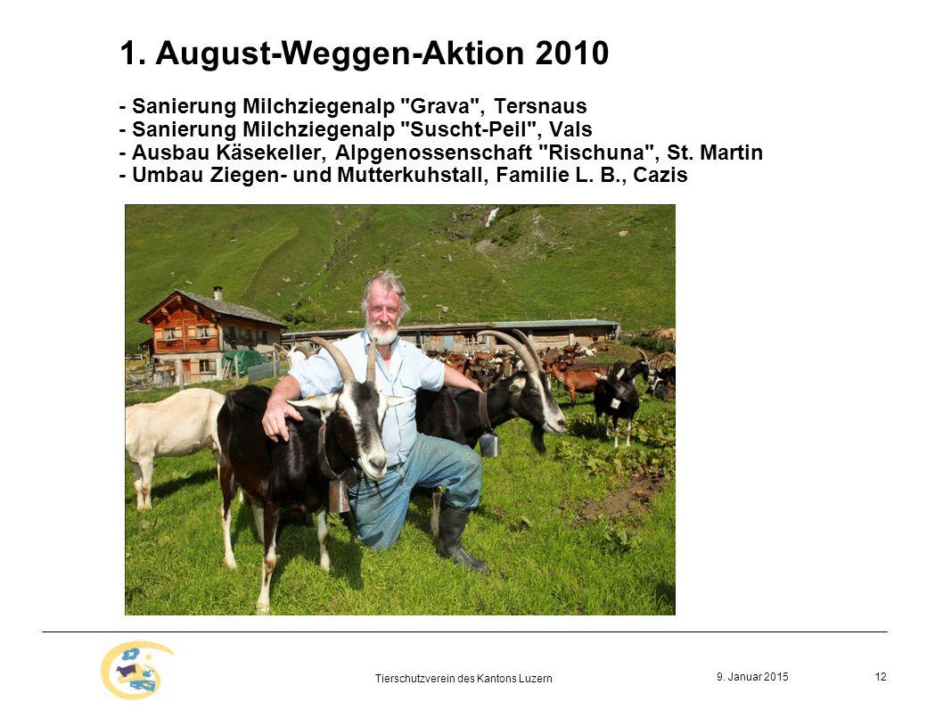 9. Januar 2015 Tierschutzverein des Kantons Luzern 12 1.