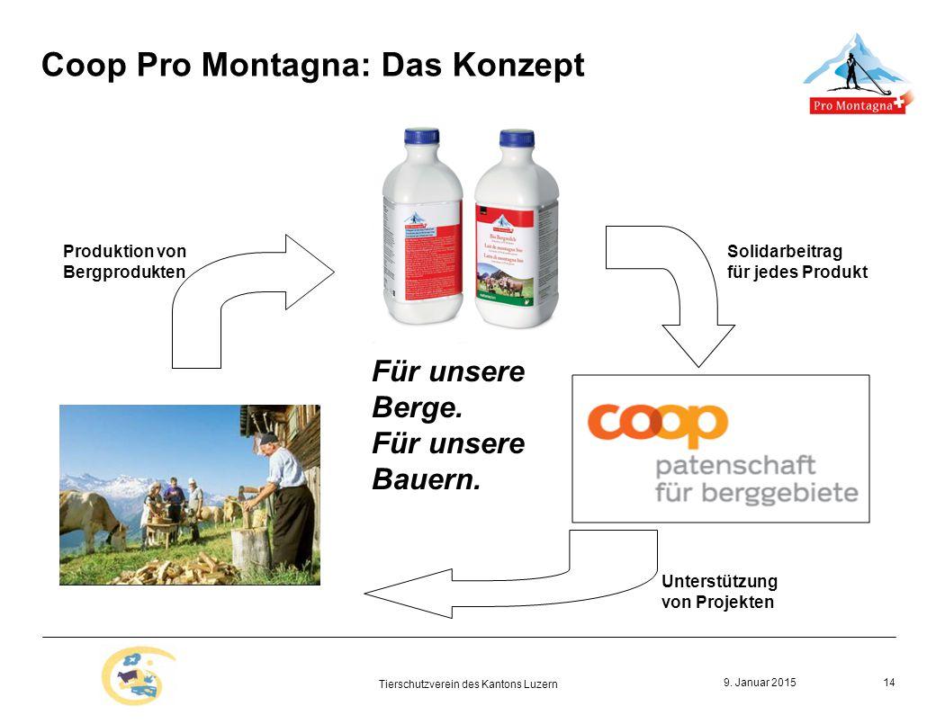 9. Januar 2015 Tierschutzverein des Kantons Luzern 14 Für unsere Berge.