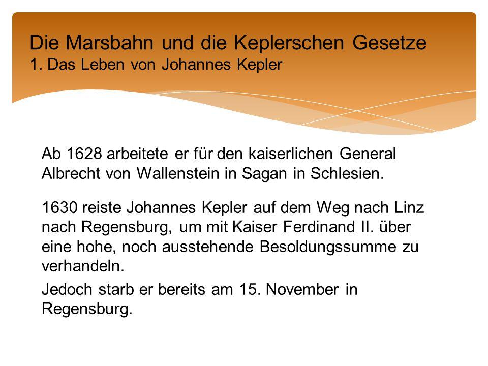 Ab 1628 arbeitete er für den kaiserlichen General Albrecht von Wallenstein in Sagan in Schlesien.