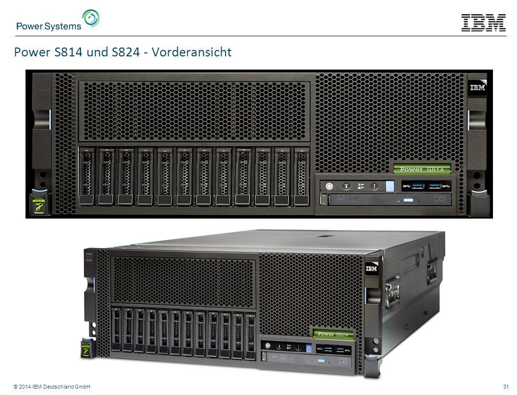 © 2014 IBM Deutschland GmbH31 Power S814 und S824 - Vorderansicht