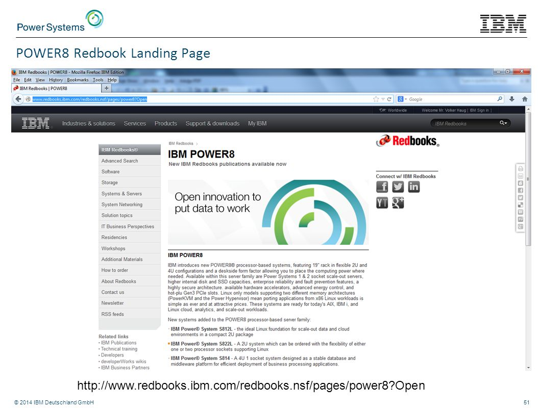 © 2014 IBM Deutschland GmbH51 POWER8 Redbook Landing Page http://www.redbooks.ibm.com/redbooks.nsf/pages/power8?Open