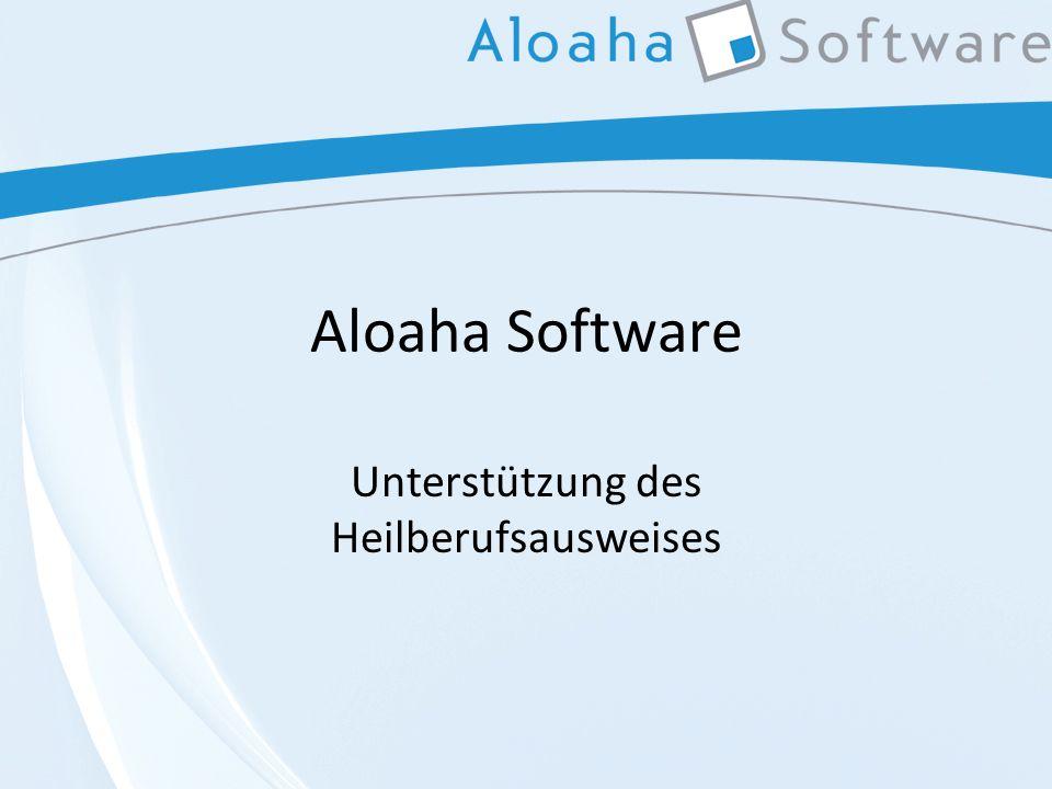 Aloaha Software Unterstützung des Heilberufsausweises