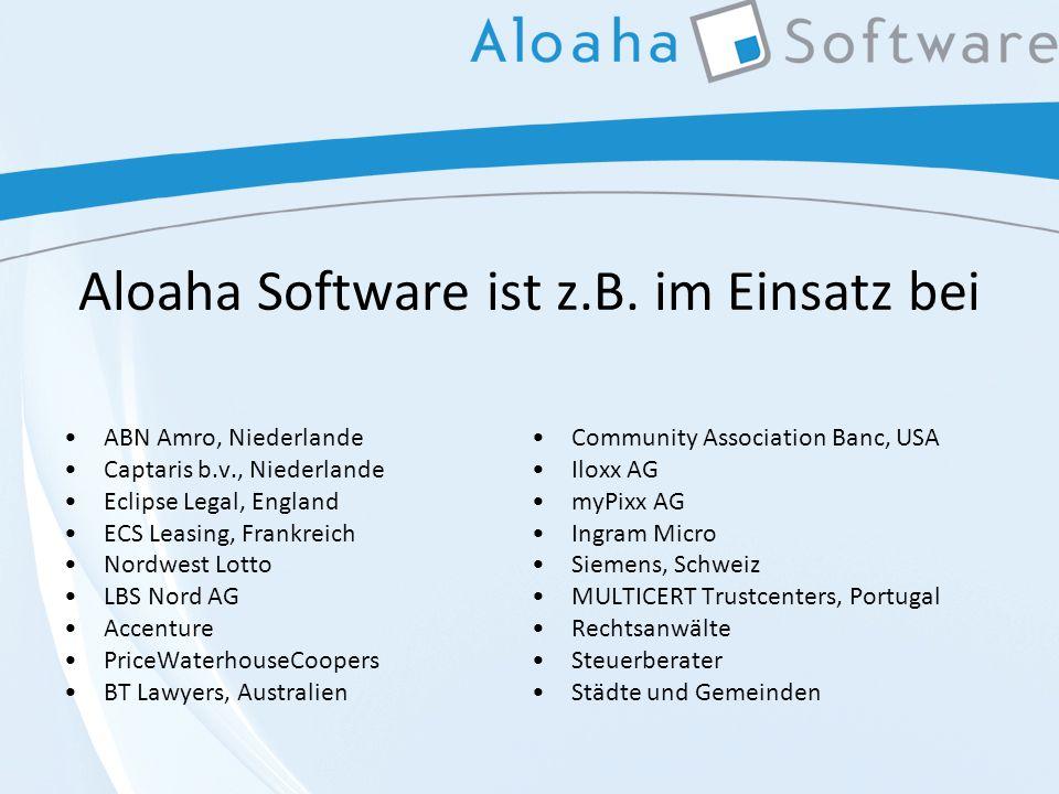 Aloaha Software ist z.B.
