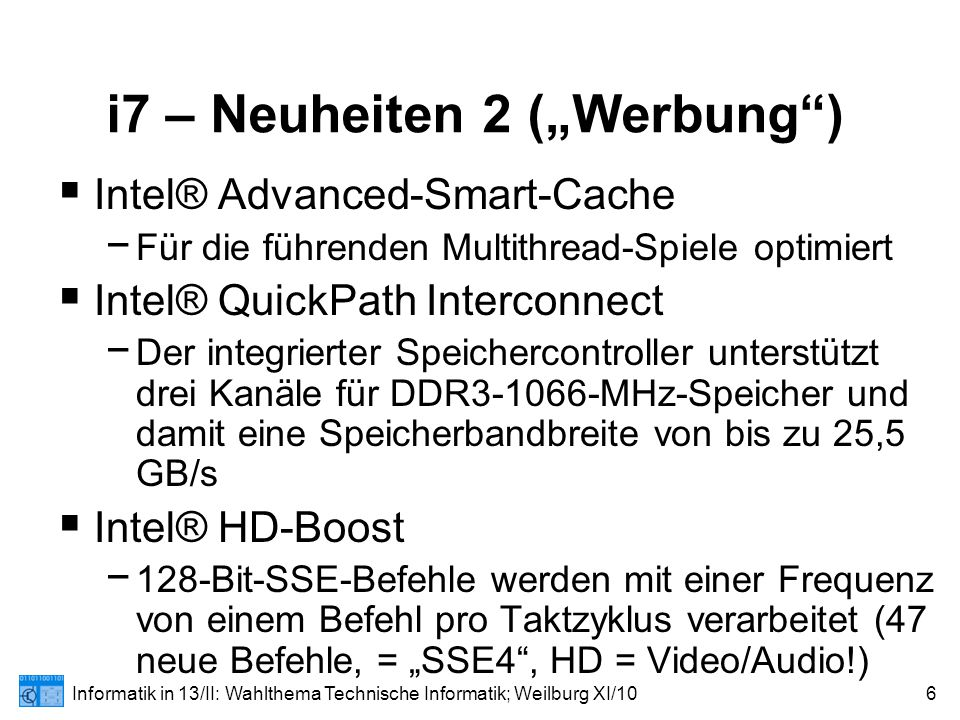 """Informatik in 13/II: Wahlthema Technische Informatik; Weilburg XI/107 """"Tricks  Turbo Mode (Bedingungen): − EIST (Speedstep) muss aktiviert sein."""