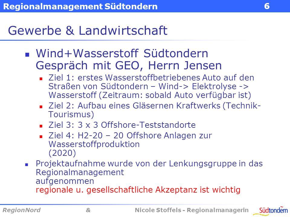 Regionalmanagement Südtondern RegionNord & Nicole Stoffels - Regionalmanagerin 7 Stärken Gewerbe & Ldw.
