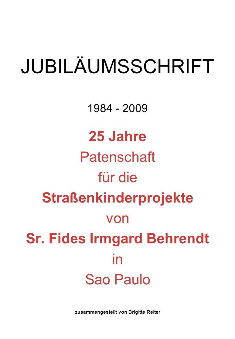 25 JAHRE PATENSCHAFT für die STRASSENKINDERPROJEKTE von Sr.