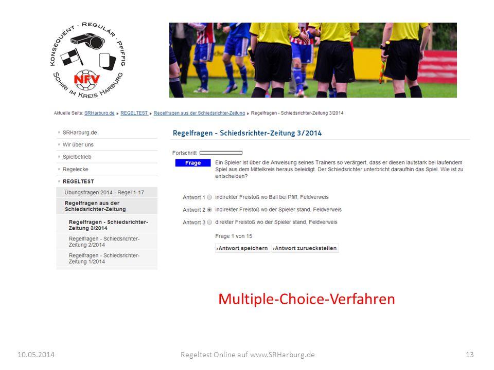 Multiple-Choice-Verfahren 10.05.2014Regeltest Online auf www.SRHarburg.de13