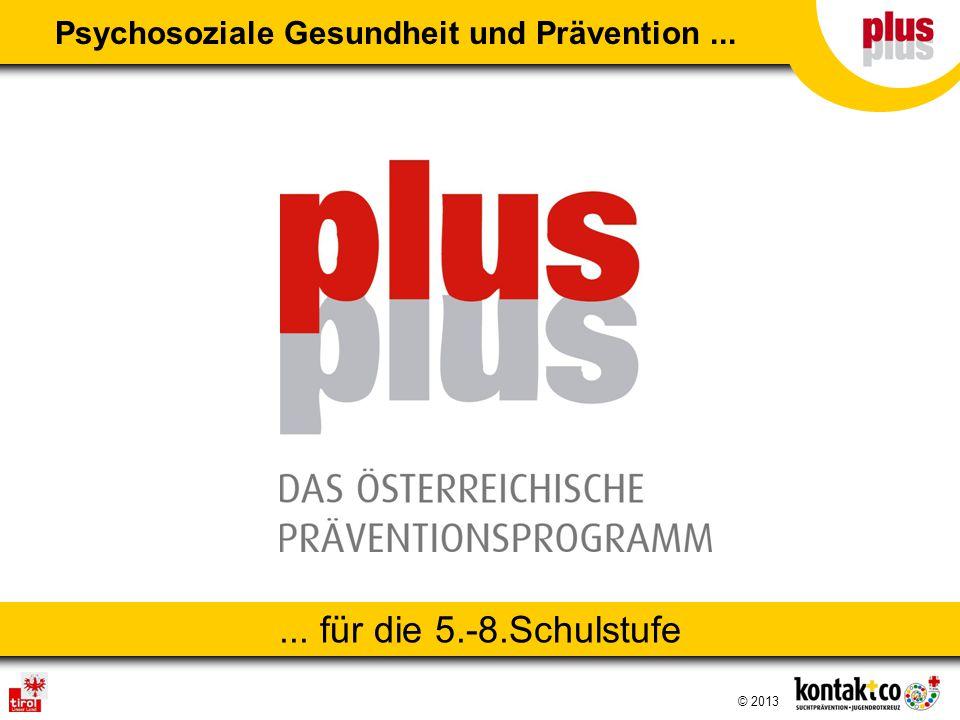 ... für die 5.-8.Schulstufe Psychosoziale Gesundheit und Prävention...