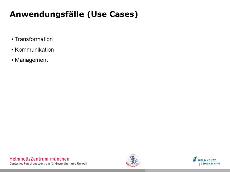 Anwendungsfälle (Use Cases) Transformation Kommunikation Management