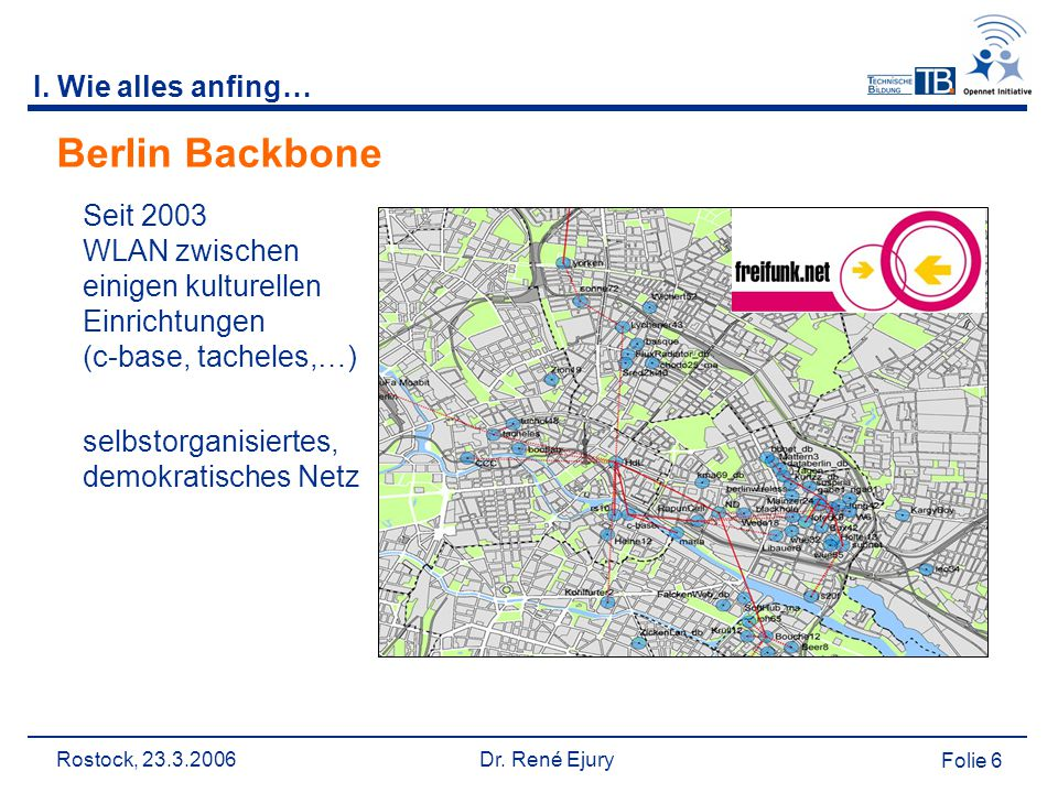 Rostock, 23.3.2006 Dr.René Ejury Folie 7 II.