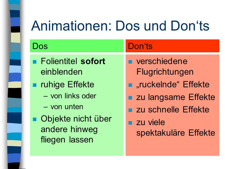 Animationen: Pro und Contra unruhig lenken die Aufmerksamkeit verspielt unseriös Darstellung zeitlicher Abfolgen Fummelarbeit Bevormundung