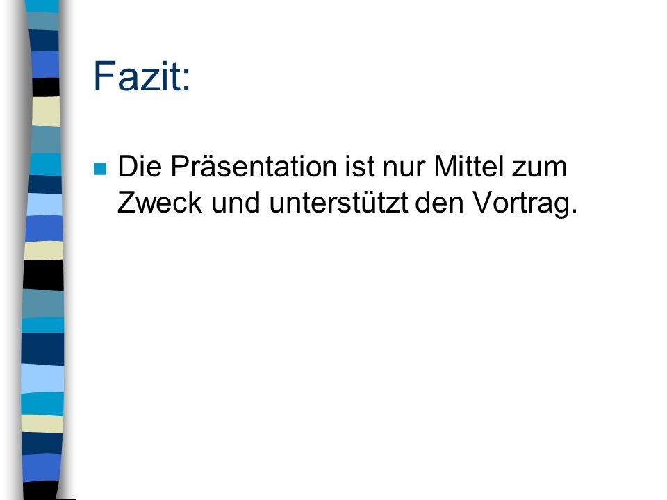 Der Fahrplan:  Präsentationen  Texte  Typographie  Folientitel  Aufzählungen  Bilder  Animationen  FMM: Frequently made mistakes  Vorbereitun