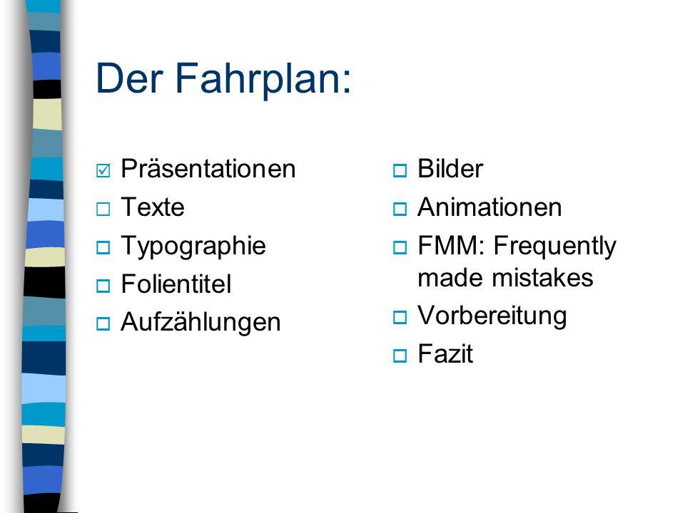 Also nochmal: Präsentationen mit PowerPoint: Aber richtig!