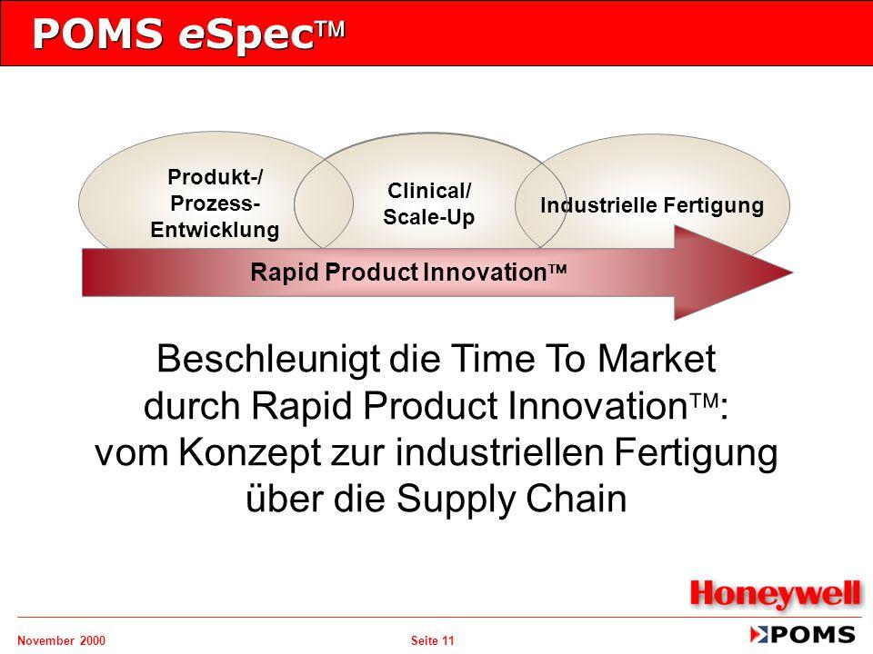 November 2000 Seite 11 POMS eSpec Beschleunigt die Time To Market durch Rapid Product Innovation  : vom Konzept zur industriellen Fertigung über die