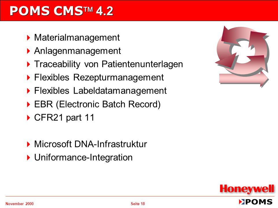 November 2000 Seite 18 POMS CMS 4.2   Materialmanagement   Anlagenmanagement   Traceability von Patientenunterlagen   Flexibles Rezepturmanag