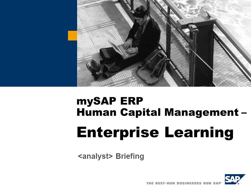 mySAP ERP Human Capital Management – Enterprise Learning Briefing