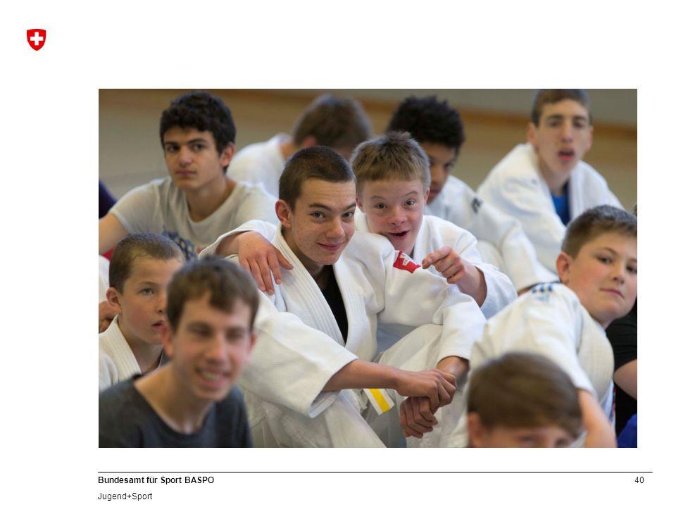 40 Bundesamt für Sport BASPO Jugend+Sport