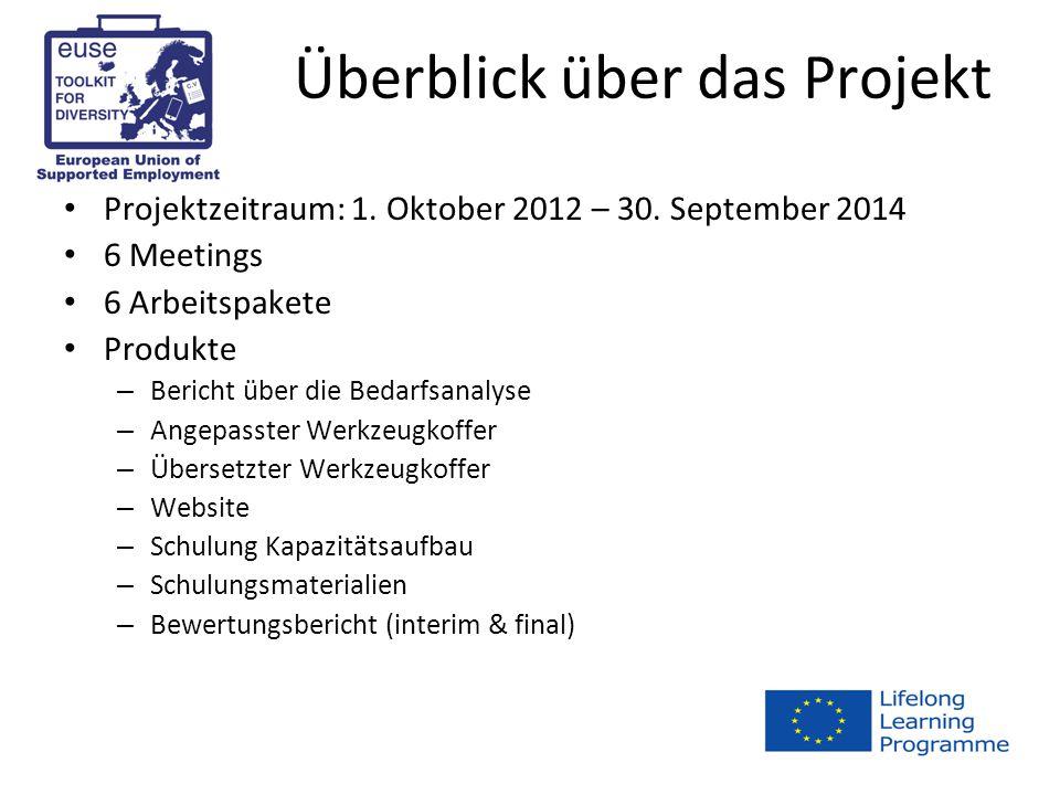 Überblick über das Projekt Projektzeitraum: 1. Oktober 2012 – 30.